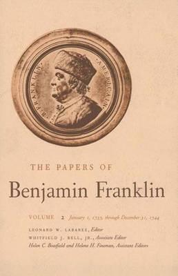 Image for The Papers of Benjamin Franklin, Vol. 2: January 1, 1735 through December 31, 1744 (The Papers of Benjamin Franklin Series)