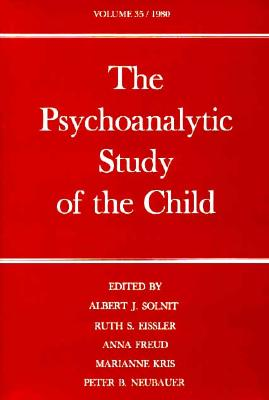 Image for The Psychoanalytic Study of the Child: Volume 35 (The Psychoanalytic Study of the Child Series)