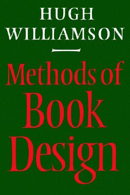 Image for Methods of Book Design, Third Edition (Practice of an Industrial Craft)