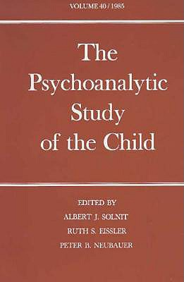 Image for The Psychoanalytic Study of the Child (Vol. 40)