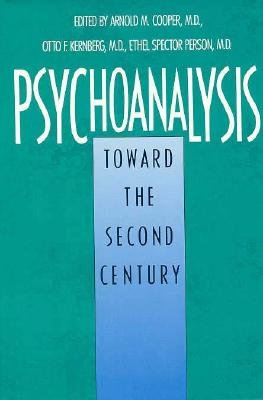 Image for Psychoanalysis: Toward the Second Century