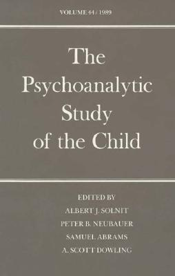 Image for The Psychoanalytic Study of the Child: Volume 44 (The Psychoanalytic Study of the Child Series)