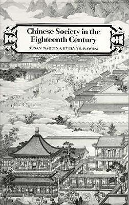 Image for CHINESE SOCIETY IN THE EIGHTEENTH CENTURY