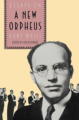 Image for The New Orpheus: Essays on Kurt Weill