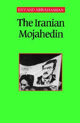 The Iranian Mojahedin, Abrahamian, Ervand