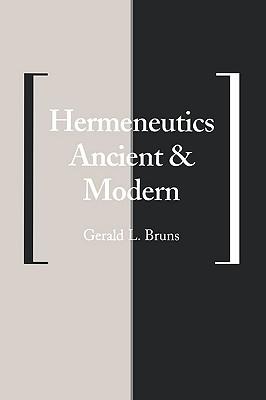 Image for Hermeneutics Ancient and Modern (Yale Studies in Hermeneutics)