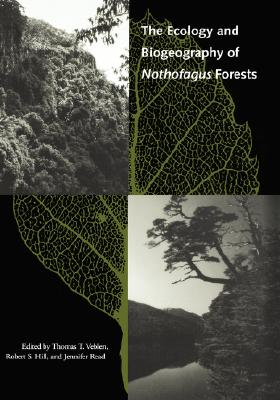 Image for The Ecology and Biogeography of Nothofagus Forests