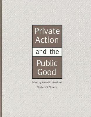 Image for Private Action and the Public Good
