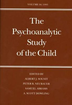 Image for The Psychoanalytic Study of the Child: Volume 50 (The Psychoanalytic Study of the Child Series)