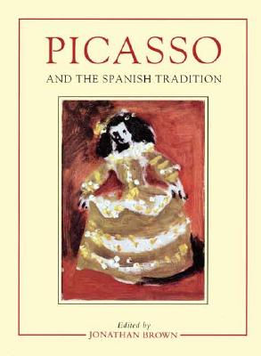 Image for Picasso and the Spanish Tradition