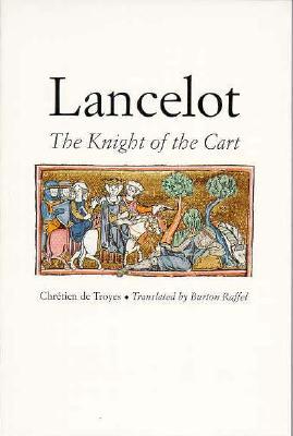 Image for Lancelot: The Knight of the Cart (Chretien de Troyes Romances S)