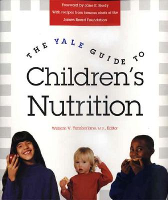 Image for The Yale Guide to Children's Nutrition