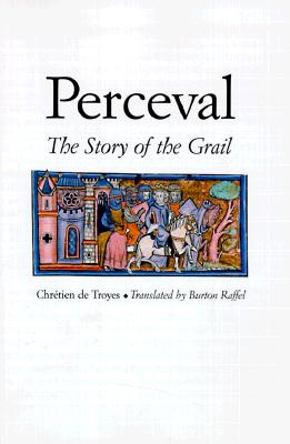 Image for Perceval: The Story of the Grail (Chretien de Troyes Romances S)