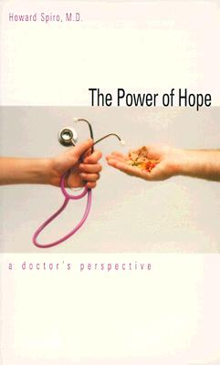 Image for The Power of Hope: A Doctor`s Perspective (Program for Humanities in Medicine, Yale University School o)
