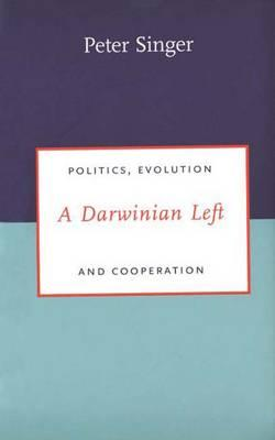 Image for A Darwinian Left: Politics, Evolution, and Cooperation