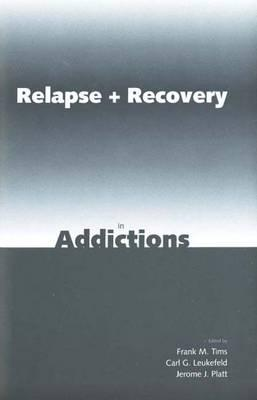 Image for Relapse and Recovery in Addictions