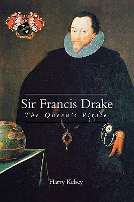 Image for Sir Francis Drake: The Queen`s Pirate