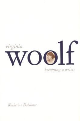 Image for Virginia Woolf: Becoming a Writer