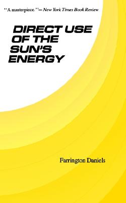 Direct Use of the Sun�s Energy, Daniels, Farrington