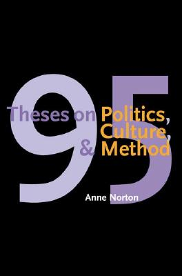 Image for 95 Theses on Politics, Culture, and Method