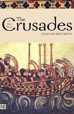 Image for The Crusades: A Short History / The Crusades: A History