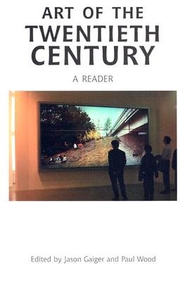 Image for Art of the Twentieth Century: A Reader