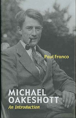 Image for Michael Oakeshott: An Introduction