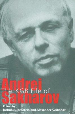 Image for The KGB File of Andrei Sakharov (Annals of Communism Series)