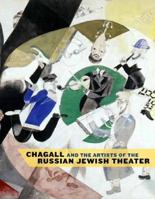 Image for Chagall and the Artists of the Russian Jewish Theater (Jewish Museum)