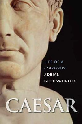 Image for Caesar: Life of a Colossus