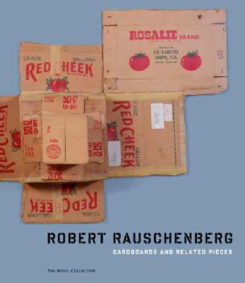 Image for Robert Rauschenberg: Cardboards and Related Pieces