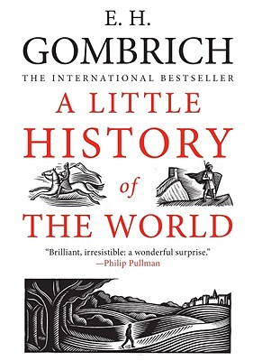 Image for A Little History of the World (Little Histories)