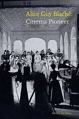 Image for Alice Guy Blaché: Cinema Pioneer