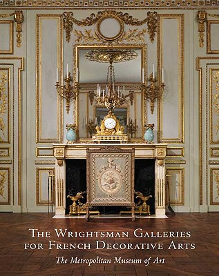 Image for The Wrightsman Galleries for French Decorative Arts (The Metropolitan Museum of Art)