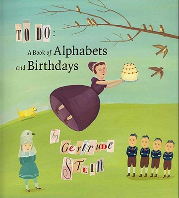 To Do: A Book of Alphabets and Birthdays (Beinecke Rare Book and Manuscript Library), Gertrude Stein