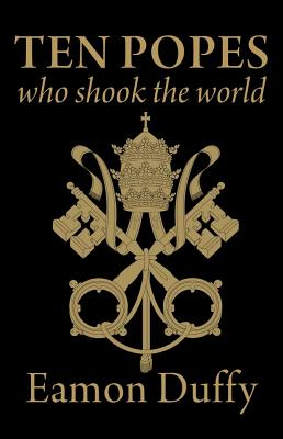 Image for Ten Popes Who Shook the World
