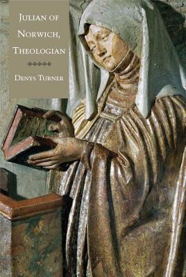 Julian of Norwich, Theologian, Denys Turner