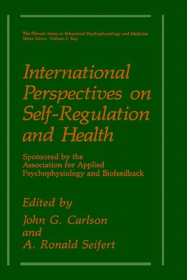 Image for International Perspectives on Self-Regulation and Health (The Springer Series in Behavioral Psychophysiology and Medicine)