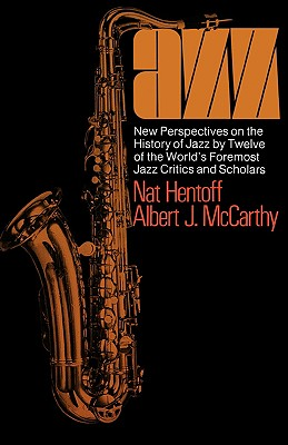 Image for Jazz: New Perspectives on the History of Jazz by Twelve of the World's Foremost
