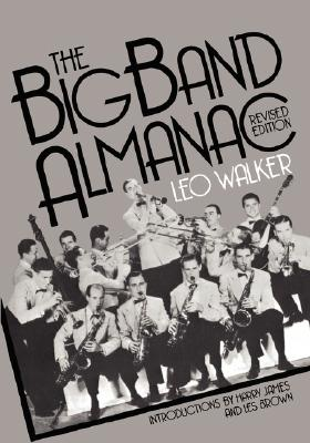 The Big Band Almanac (A Da Capo paperback), Walker, Leo