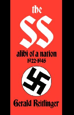 Image for The SS: Alibi of a Nation, 1922-1945