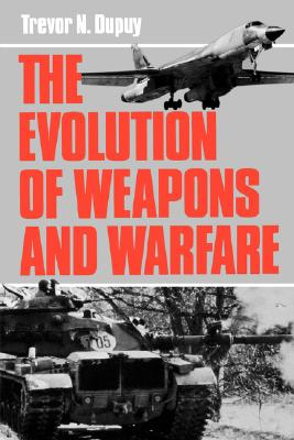 Image for The Evolution Of Weapons And Warfare (A Da Capo paperback)