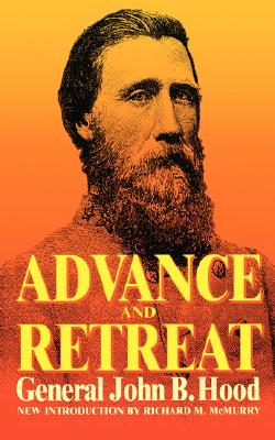 Image for Advance And Retreat: Personal Experiences In The United States And Confederate States Armies