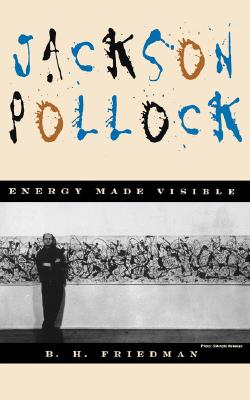Image for Jackson Pollock: Energy Made Visible