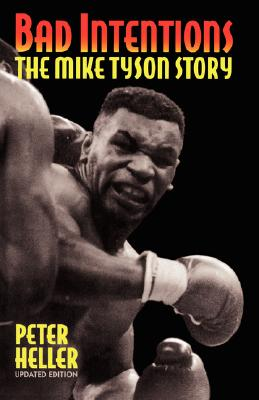 Image for Bad Intentions: The Mike Tyson Story