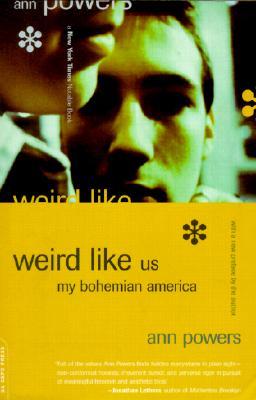 Image for Weird Like Us: My Bohemian America