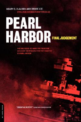 Pearl Harbor : Final Judgement, Clausen, Henry C.; Lee, Bruce