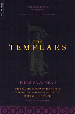 "Image for ""The Templars: The Dramatic History Of The Knights Templar, The Most Powerful Military Order Of The Crusades"""
