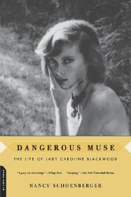 Image for Dangerous Muse: The Life Of Lady Caroline Blackwood