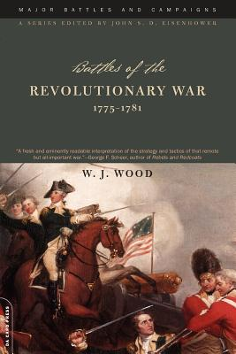 Image for Major Battles and Campaigns: Battles of the Revolutionary War 1775-1781